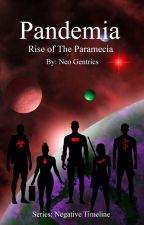 Pandemia: Rise of the Paramecia by NeoGentrics