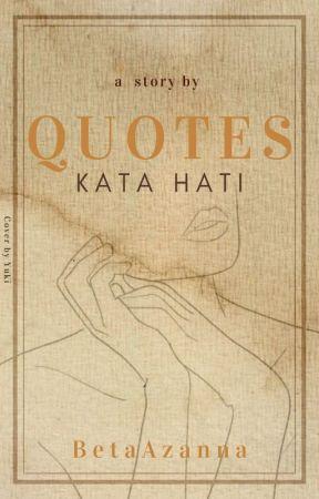 Quotes Kata Hati by BetaAzanna
