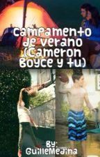 Campamento de verano (Cameron Boyce y tu) by GuilleMedina