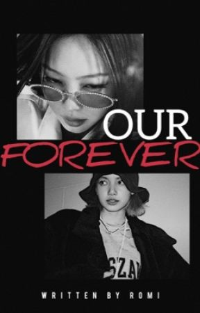 Our forever// jenlisa one shots by spicywaad
