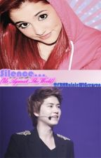 Silence... (Us Against The World) [Cho Kyuhyun-Ariana Grande Fanfic] by snoopygundam