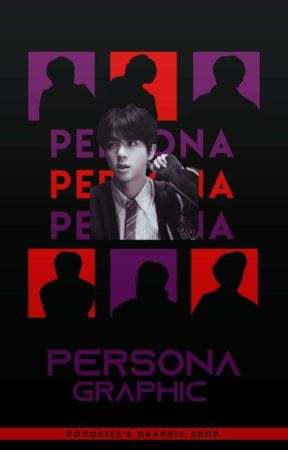 PERSONA : 𝐺𝑟𝑎𝑝ℎ𝑖𝑐 by cocokies