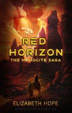 RED HORIZON (Heliocite Saga #1) by HopesPen