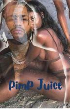 Pimp Juice by lettieirvin