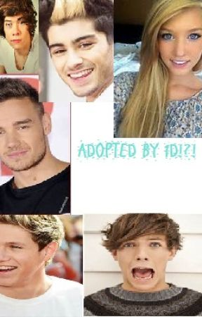 Adopted by..... who?!?! ( A One Direction fanfic) by NikkiBurtonIsTheName