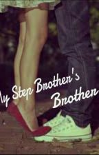 My Step Brother's Brother by Nicoleeenid