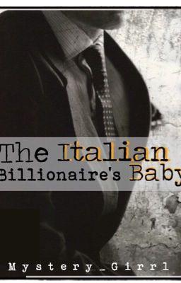 The Italian Billionaire's Baby - Kimberly B  - Wattpad