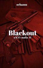 𝐁𝐥𝐚𝐜𝐤𝐨𝐮𝐭   KNY Mafia AU, reader insert. by ochamu