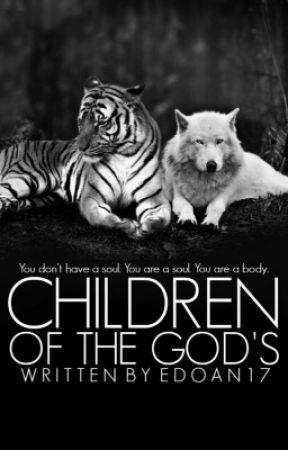 Children of the God's(slow updates) by EDoan20