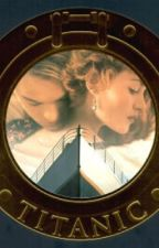Titanic (A Fanfiction) by cherub-facedfuckup