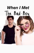 When I Met The Bad Boy by bruhdonteven