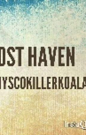 Lost Haven by PhyscoKillerKoala