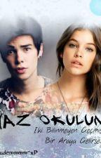 YAZ OKULUM by Suudeh