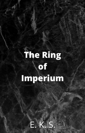 The Ring of Imperium by Moocakes1928374