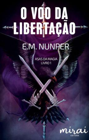 O Vôo da Libertação by EMNunper
