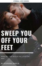 Sweep You Off Your Feet (Eternal Love Series Book 1) by Zxcvbnm1974