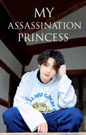 My Assassination Princess by Sugashiee