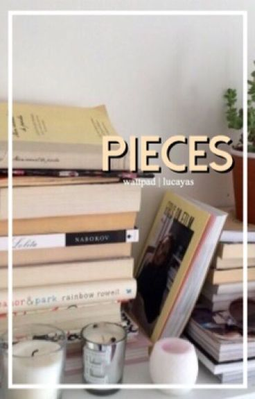 Pieces [ book two ]