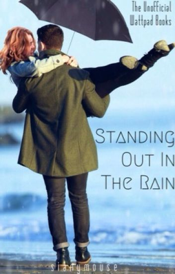 Standing Out In The Rain (Just One Spark Starts The Fire)