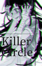 Killer Circle by khaekito08