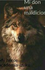 Mi Don una maldicion  by CarlosVelazquez778