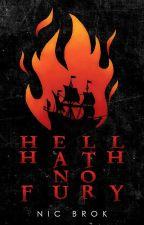 Hell Hath No Fury by nicwritesbooks