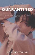 QUARANTINED | KOOKV by whatsmyotpyouask