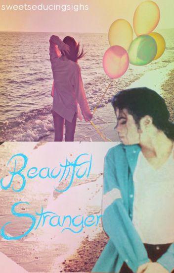 Beautiful Stranger - Michael Jackson fanfiction