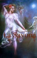 La Sayona by glisisigli