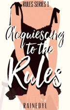 Kissing The Rules (Rules Series #1) by rainedyl