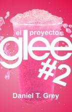 El Proyecto Glee 2 [Concurso] by DanielTGrey