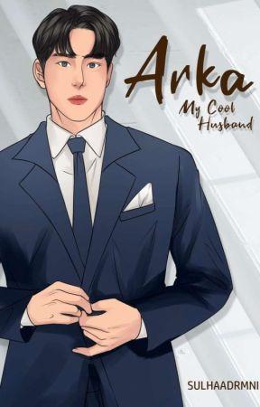 My Cool Husband (End)  by Sulhaadrmni_