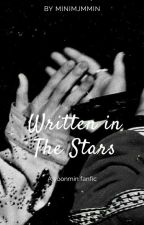Written In The Stars || Yoonmin [Completed✔] by MiniMjmMin