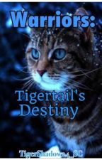 Warriors: Tigertail's Destiny DISCONTINUED by -addictwithapencil