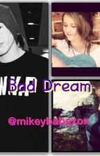 Bad Dream // 5sos by donnasleight