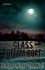 The Glass Bottom Boat by AnaiahPress
