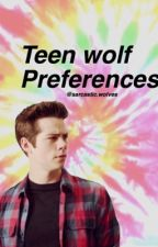Teen wolf preferences by Sarcastic_wolves