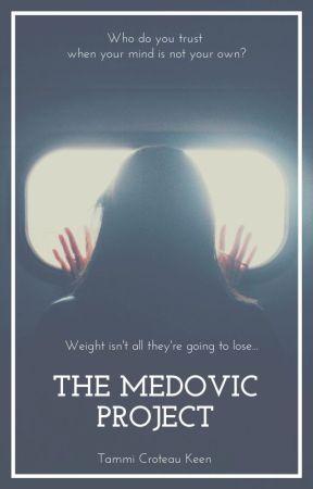 The Medovic Project by tckeenauthor