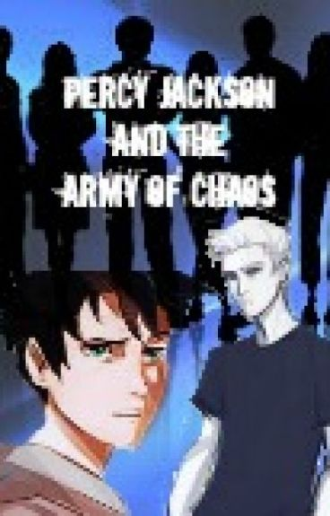 Percy Jackson and the Army of Chaos