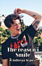The reason i smile ||| ondreaz Lopez by dehliaboo