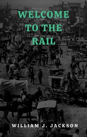 Welcome To The Rail: Steampunk Superhero Anthology by WilliamJJackson
