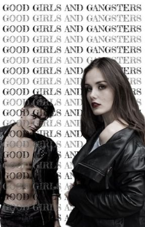 Good Girls and Gangsters by Edentopia