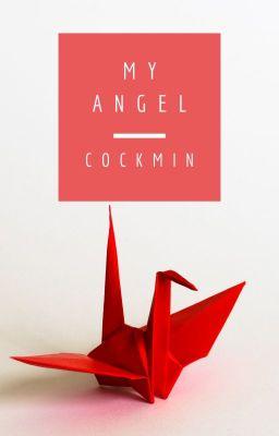 Đọc truyện My Angel-KOOKMIN-[TRANS]