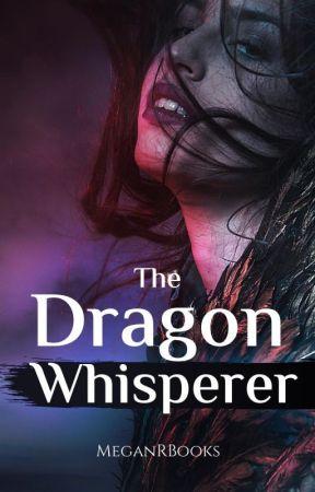 The Dragon Whisperer by MeganRBooks