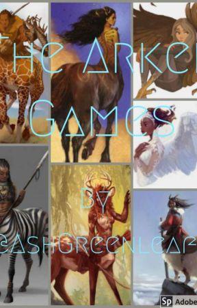 The Arken Games (original apply fic) by Ashgreenleaf