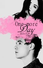 One more day® by MaryDoragon