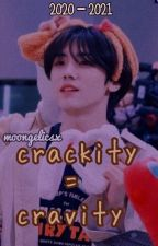 crackity = cravity  by moongelicsx