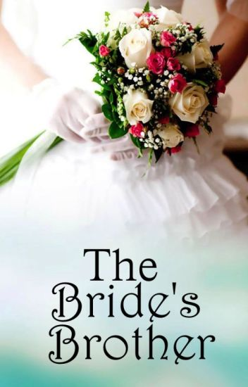 The Bride's Brother