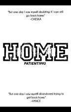 HOME by PATIENT1993
