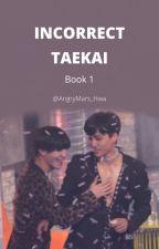 Incorrect Taekai by AngryMars_Hwa